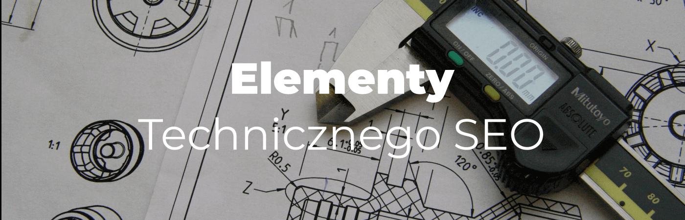 Elementy Technicznego SEO