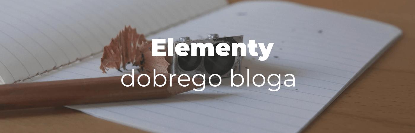Elementy dobrego bloga