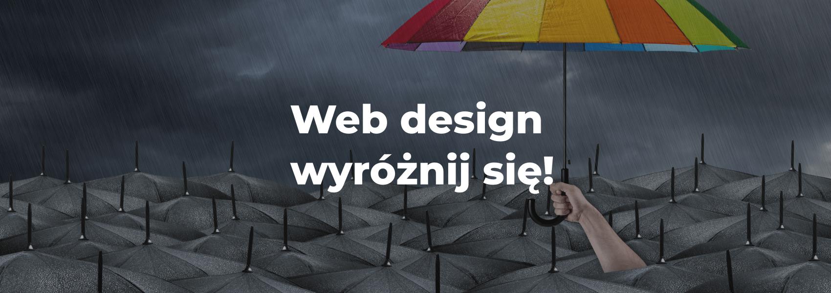Web design Wyróżnij się!