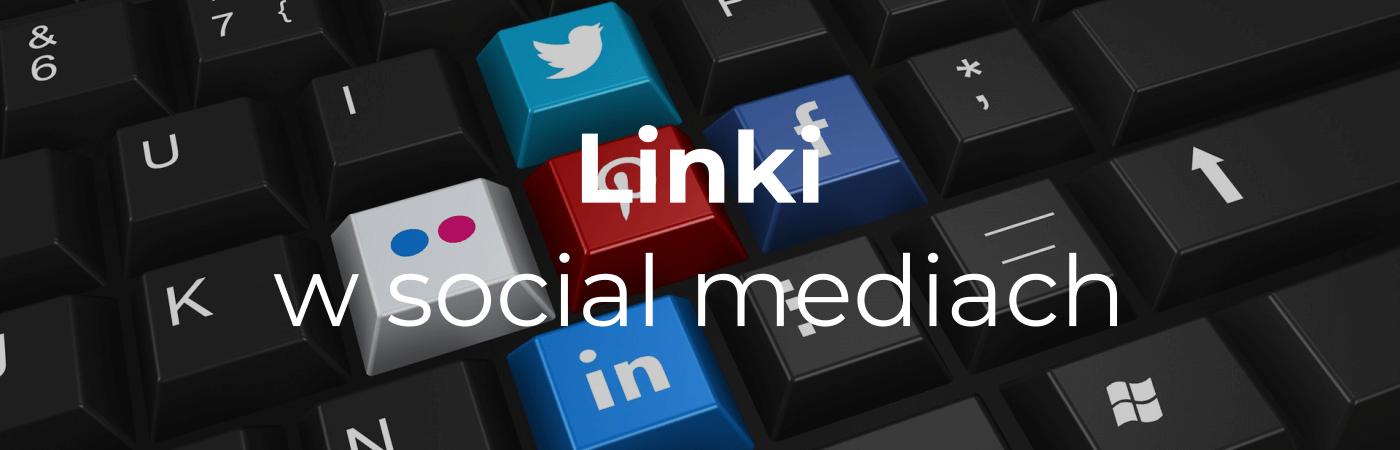 unikalny link building - Linki w social mediach