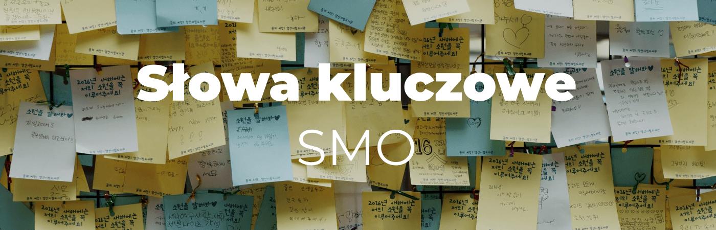 Słowa kluczowe  SMO