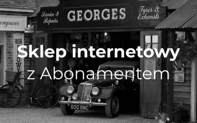 Sklep internetowy z Abonamentem