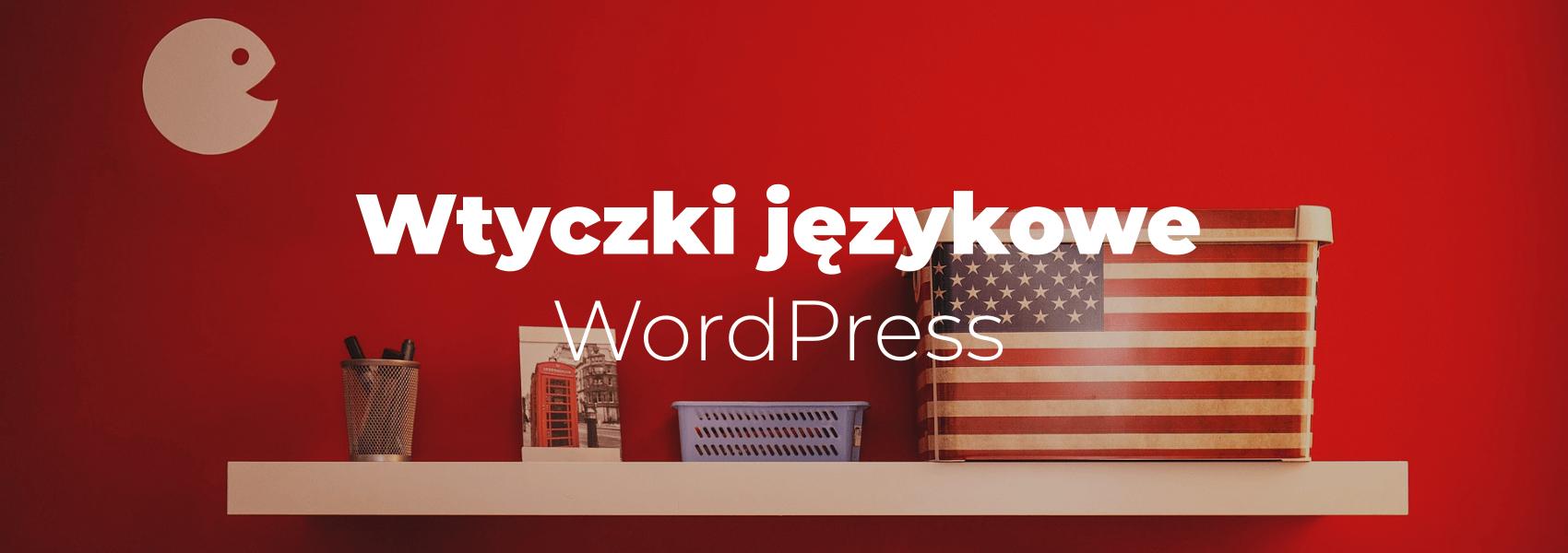Wtyczki językowe do WordPress