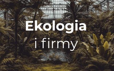 Ekologia i firmy