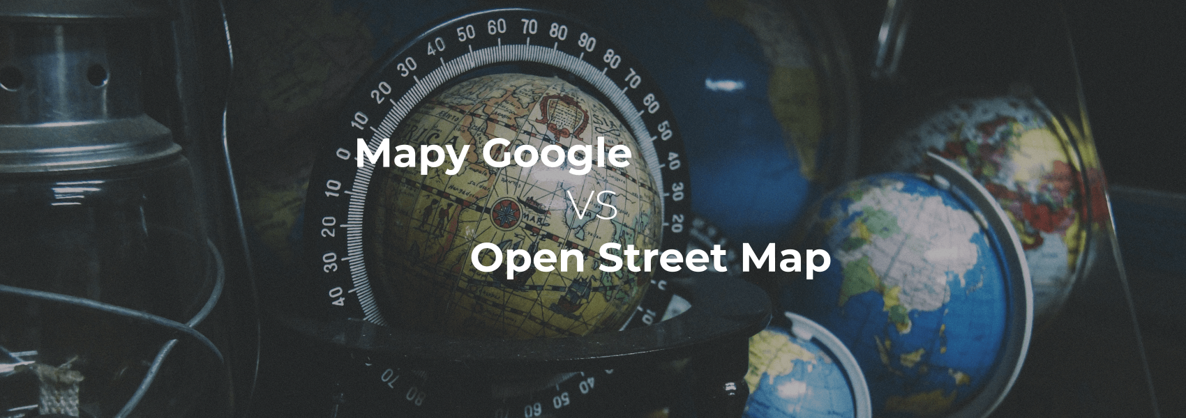Mapy Google czy Open Street Map