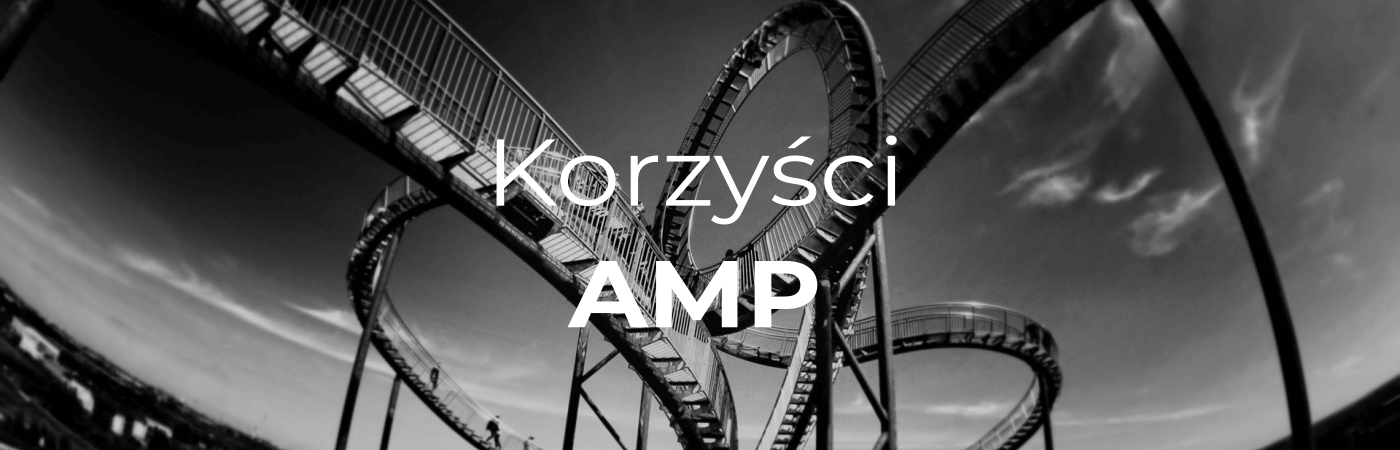 Korzyści AMP