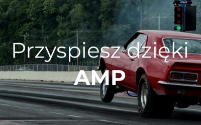 Przyspiesz Dzięki AMP