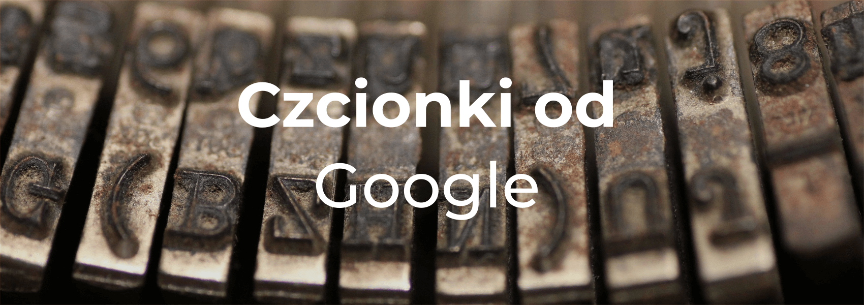 Czcionki od Google