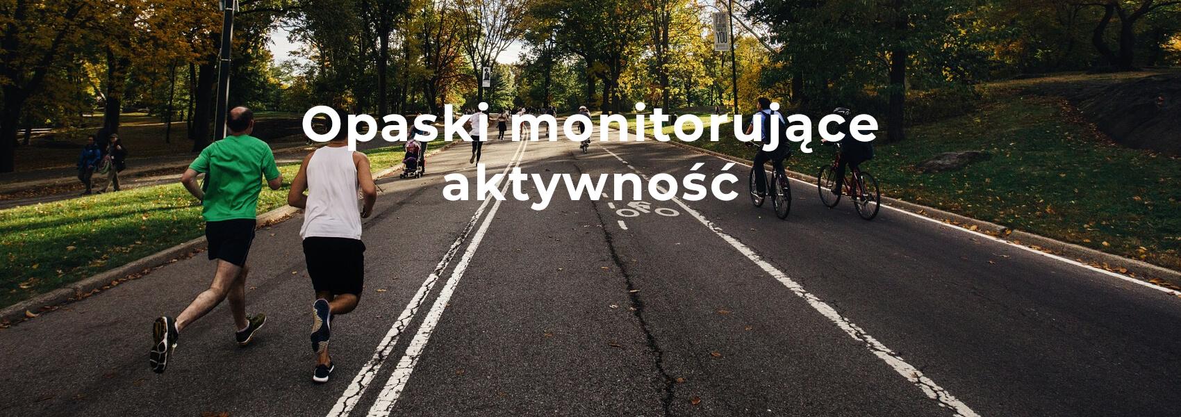 Opaski monitorujące aktywność