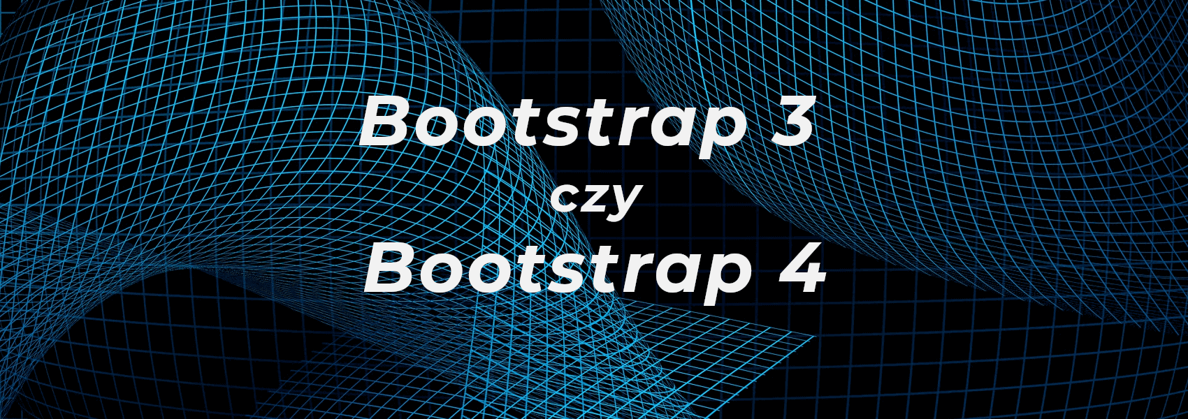 bootstrap 3 czy bootstrap 4