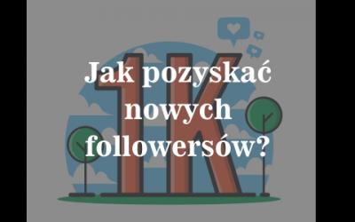 jak pozyskać followersów