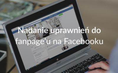 Nadanie uprawnień do fanpage'u na Facebooku