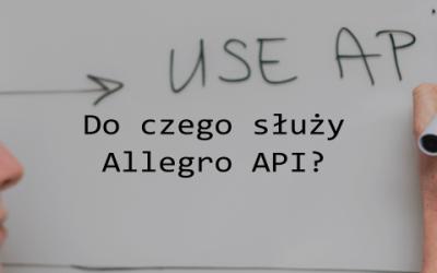 Do czego służy Allegro API?